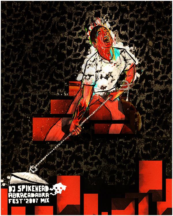 Dj Spikehead - Abracadabra Fest 2007 Mix