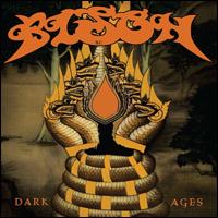 """Bison B.C. - Dark Ages """"2010"""